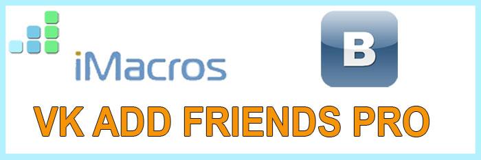 VK Add Friends Pro